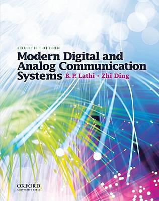 Modern Digital and Analog Communication Systems By Lathi, B. P./ Ding, Zhi